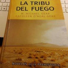 Libros de segunda mano: LA TRIBU DEL FUEGO - W. MICHAEL GEAR. Lote 236151640