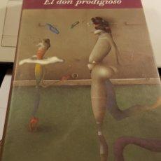 Libros de segunda mano: JOSÉ Mª PAÉZ BALGAÑON - EL DON PRODIGIOSO. Lote 236152630