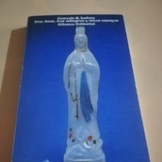 Libros de segunda mano: DON JUAN, LOS MILAGROS Y OTROS ENSAYOS. GONZALO R. LAFORA. EDITORIAL ALIANZA. 1975.. Lote 236155550