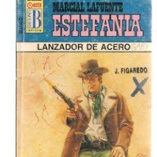 Libros de segunda mano: BÚFALO. Nº 348. LANZADOR DE ACERO. MARCIAL LAFUENTE ESTEFANÍA. EDICIONES B.(ST/C48). Lote 236223085