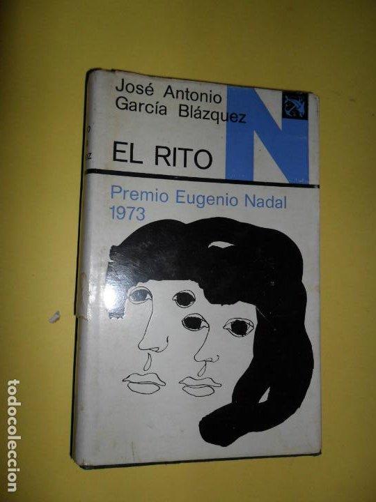 EL RITO, JOSÉ ANTONIO GARCÍA BLÁZQUEZ, ED. DESTINO (Libros de Segunda Mano (posteriores a 1936) - Literatura - Narrativa - Otros)