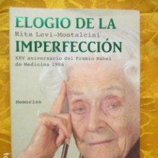 Libros de segunda mano: RITA LEVI-MONTALCINI . ELOGIO DE LA IMPERFECCIÓN. MEMORIAS . TUSQUETS. Lote 236278490