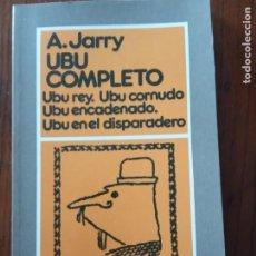 Libros de segunda mano: UBU COMPLETO .VARIOS - ALFRED JARRY.. Lote 236376630