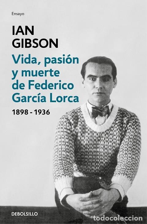 VIDA, PASIÓN Y MUERTE DE FEDERICO GARCÍA LORCA (Libros de Segunda Mano (posteriores a 1936) - Literatura - Narrativa - Otros)