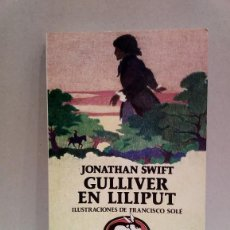 Libros de segunda mano: LIBRO: GUILLIVER EN LILIPUT - JONATHAN SWIFT. Lote 236582620