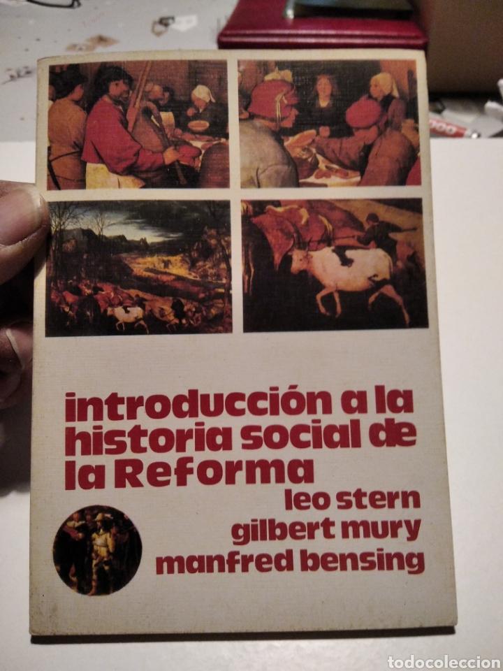 INTRODUCCIÓN A LA HISTORIA SOCIAL DE LA REFORMA (Libros de Segunda Mano (posteriores a 1936) - Literatura - Narrativa - Otros)