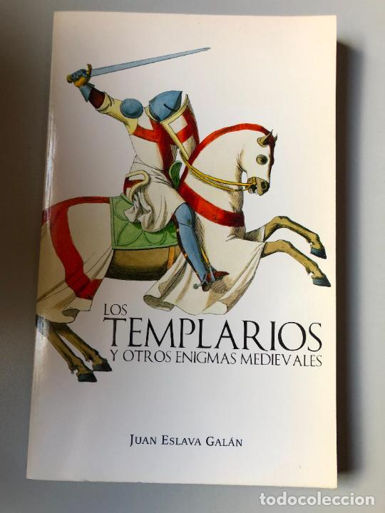 * JUAN ESLAVA GALÁN, LOS TEMPLARIOS Y OTROS ENIGMAS MEDIEVALES, PLANETA, 2001, 157 PP (Libros de Segunda Mano (posteriores a 1936) - Literatura - Narrativa - Otros)