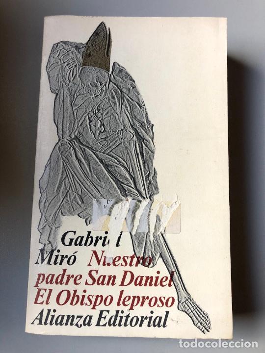 * GABRIEL MIRÓ, NUESTRO PADRE SAN DANIEL | EL OBISPO LEPROSO, ALIANZA, 473 PP (Libros de Segunda Mano (posteriores a 1936) - Literatura - Narrativa - Otros)