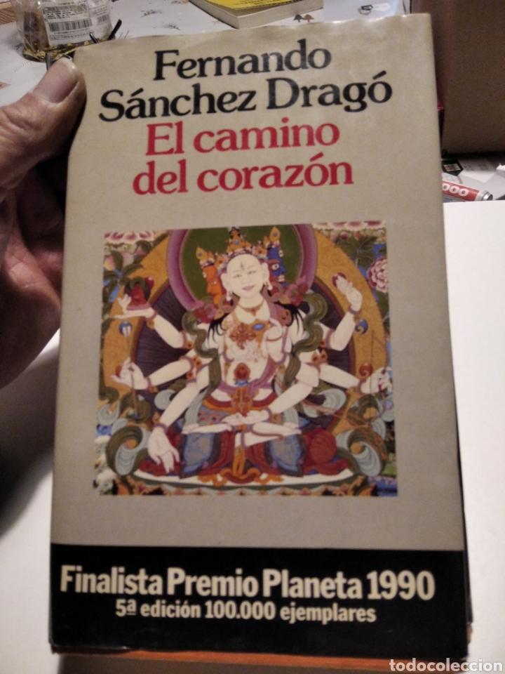 EL CAMINO DEL CORAZÓN, FERNANDO SÁNCHEZ DRAGO (Libros de Segunda Mano (posteriores a 1936) - Literatura - Narrativa - Otros)