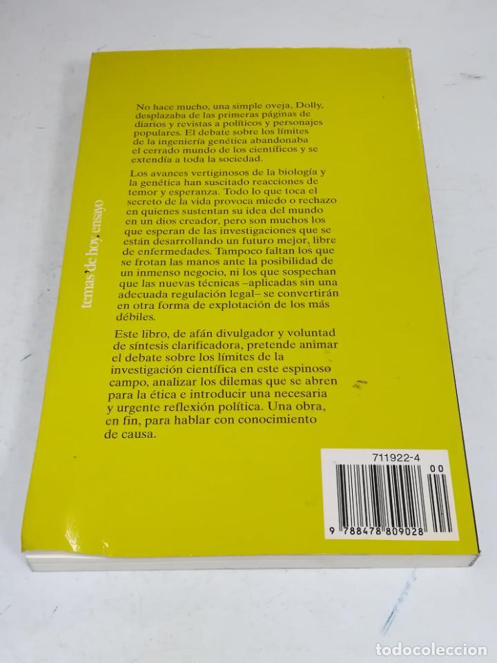 Libros de segunda mano: HOMBRES A LA CARTA. LOS DILEMAS DE LA BIOÉTICA. JAVIER SABADA / J.L. VELÁZQUEZ. TEMAS DE HOY. 183 PG - Foto 6 - 236629940