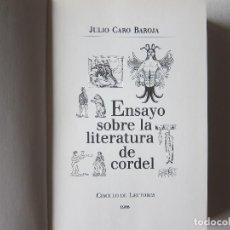Libros de segunda mano: ENSAYO SOBRE LA LITERATURA DE CORDEL - JULIO CARO BAROJA. Lote 236698545
