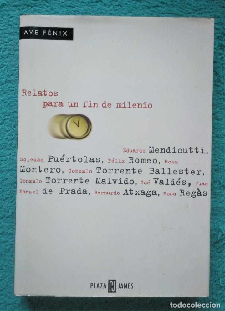 RELATOS PARA UN FIN DE MILENIO, VVAA, PLAZA & JANÉS, 1998 (Libros de Segunda Mano (posteriores a 1936) - Literatura - Narrativa - Otros)