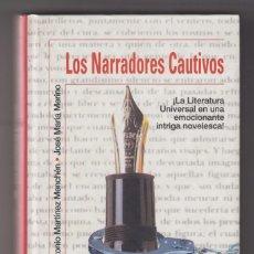 Libros de segunda mano: LOS NARRADORES CAUTIVOS. Lote 236748315