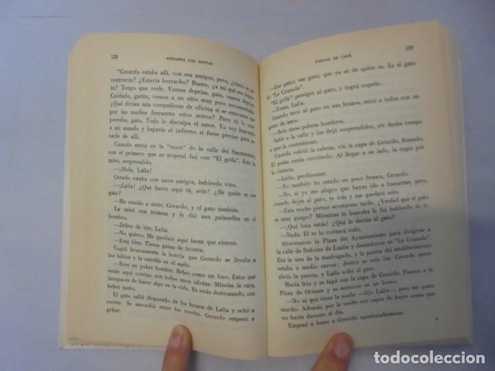 Libros de segunda mano: POETAS DE CAFE. (NOVELA). ADELAIDA LOS SANTOS. DEDICADO POR AUTORA. EDITORIAL AGUACANTOS 1992 - Foto 10 - 236761985