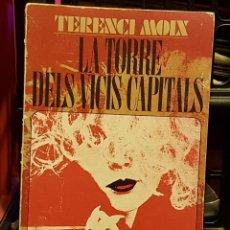 Libros de segunda mano: TERENCI MOIX - LA TORRE DELS VICIS CAPITALS. Lote 236766800