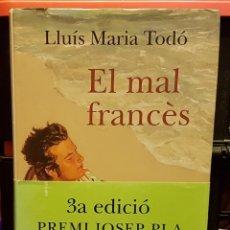 Libros de segunda mano: LLUÍS MARIA TODÓ - EL MAL FRÀNCES. Lote 236767840