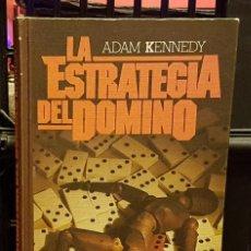 Libros de segunda mano: ADAM KENNEDY - LAS ESTRATEGIA DEL DOMINO. Lote 236768125