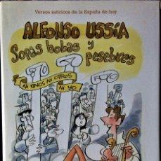 Libros de segunda mano: ALFONSO USSÍA - ANTONIO MINGOTE - SOPAS BOBAS Y PESEBRES. Lote 236768465