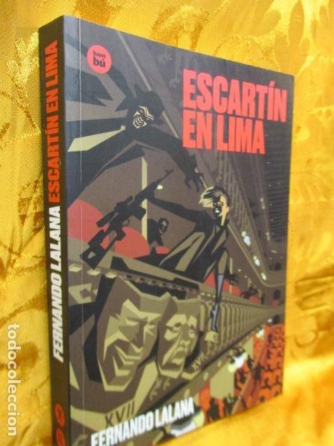 Libros de segunda mano: Escartín en Lima - de Lalana Josa, Fernando. COMO NUEVO - Foto 2 - 236804985
