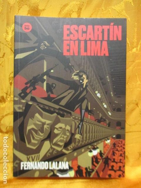 ESCARTÍN EN LIMA - DE LALANA JOSA, FERNANDO. COMO NUEVO (Libros de Segunda Mano (posteriores a 1936) - Literatura - Narrativa - Otros)