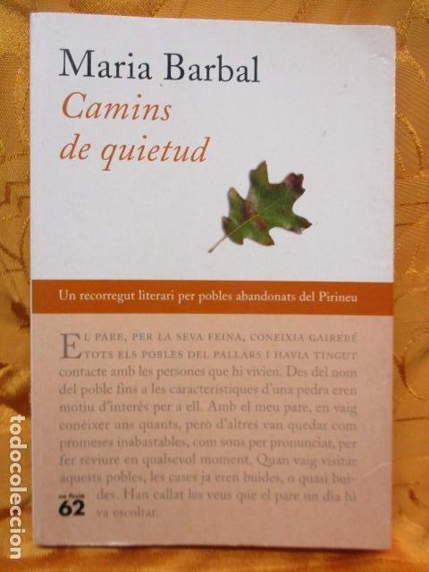 CAMINS DE QUIETUD (MARIA BARBAL) EN CATALAN (Libros de Segunda Mano (posteriores a 1936) - Literatura - Narrativa - Otros)