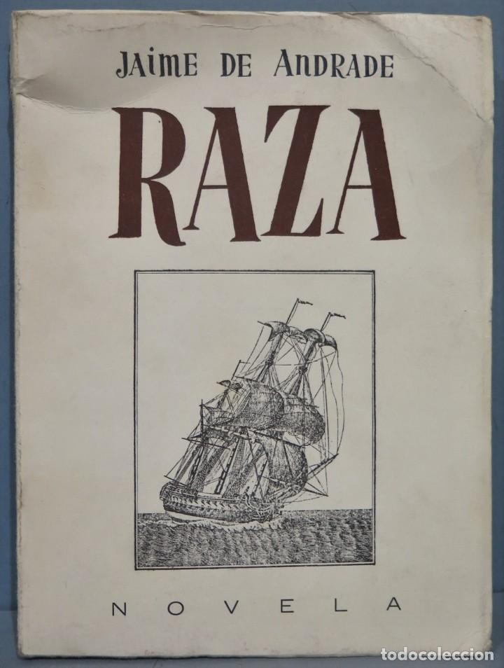 1981.- RAZA. JAIME DE ANDRADE (FRANCISCO FRANCO) (Libros de Segunda Mano (posteriores a 1936) - Literatura - Narrativa - Otros)