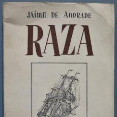 Libros de segunda mano: 1981.- RAZA. JAIME DE ANDRADE (FRANCISCO FRANCO). Lote 236815880
