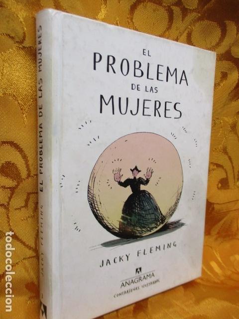 Libros de segunda mano: EL PROBLEMA DE LAS MUJERES - Jacky Fleming - Foto 4 - 236837280