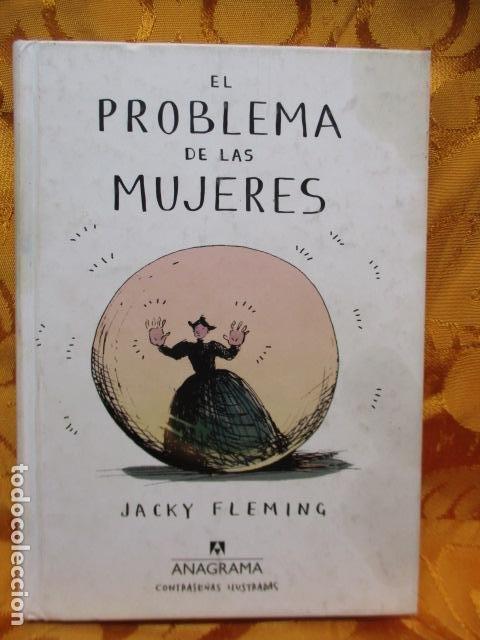 EL PROBLEMA DE LAS MUJERES - JACKY FLEMING (Libros de Segunda Mano (posteriores a 1936) - Literatura - Narrativa - Otros)