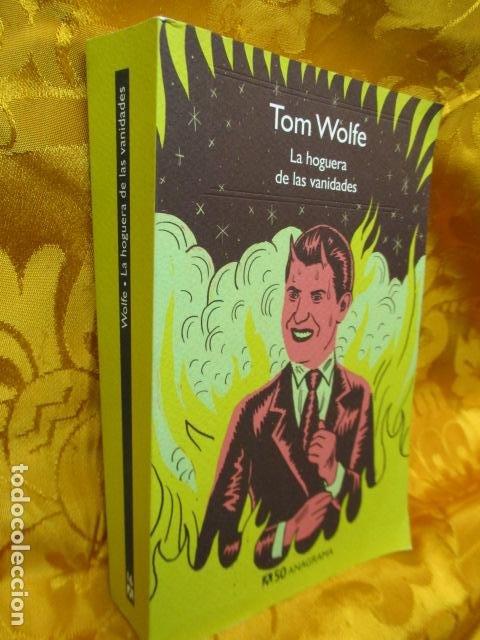 Libros de segunda mano: La hoguera de las vanidades, de Tom Wolfe - ANAGRAMA - Foto 2 - 236849190