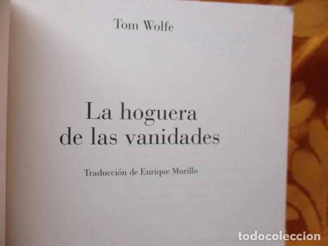 Libros de segunda mano: La hoguera de las vanidades, de Tom Wolfe - ANAGRAMA - Foto 4 - 236849190