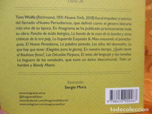 Libros de segunda mano: La hoguera de las vanidades, de Tom Wolfe - ANAGRAMA - Foto 14 - 236849190
