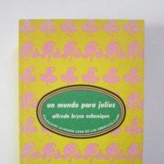 Libros de segunda mano: ALFREDO BRYCE ECHENIQUE. UN MUNDO PARA JULIUS. LA HABANA: CASA DE LAS AMÉRICAS, 1983. Lote 236867325