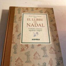 Libros de segunda mano: EL LLIBRE DE NADAL. Lote 236871510