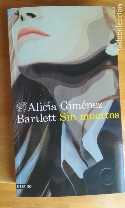 ALICIA GIMENEZ BARTLETT (Libros de Segunda Mano (posteriores a 1936) - Literatura - Narrativa - Otros)