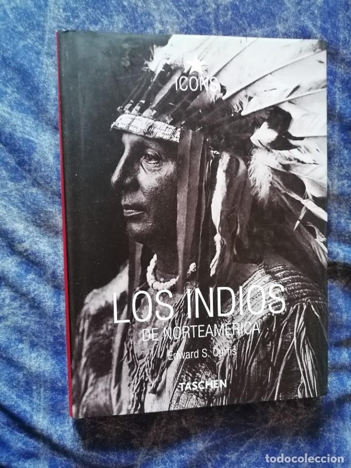 LOS INDIOS DE NORTEAMERICA * EDWARD S. CURTIS * TASCHEN * ICONS (Libros de Segunda Mano (posteriores a 1936) - Literatura - Narrativa - Otros)
