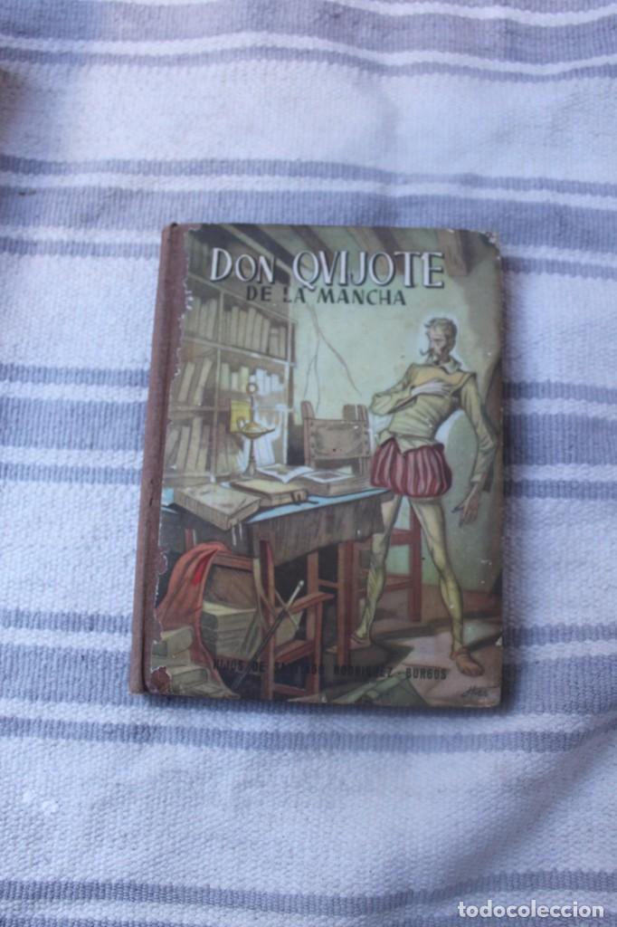 DON QUIJOTE DE LA MANCHA; HIJOS DE SANTIAGO RODRIGUEZ BURGOS; CASA EDITORIAL BURGOS AÑO1964 (Libros de Segunda Mano (posteriores a 1936) - Literatura - Narrativa - Otros)