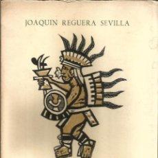 Libros de segunda mano: CARTAS A MANO. DEDICADO POR EL AUTOR. PUBLICADO EN 1962 - JOAQUIN REGUERA SEVILLA. Lote 237188875