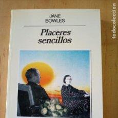 Libros de segunda mano: JANE BOWLES PLACERES SENCILLOS. Lote 237188920