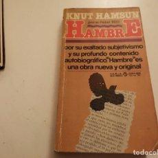 Libros de segunda mano: 1ERA ED. 1979 HAMBRE KNUT HAMSUN PREMIO NOBEL 1920. Lote 237192945