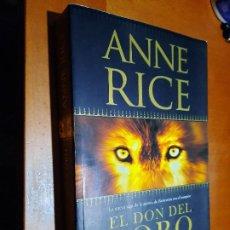 Libros de segunda mano: EL DON DEL LOBO. ANNE RICE. EDICIONES B. RÚSTICA. BUEN ESTADO. Lote 237203315