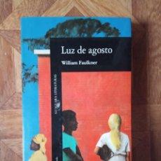 Libros de segunda mano: WILLIAM FAULKNER - LUZ DE AGOSTO. Lote 237262310