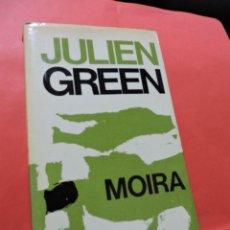 Libros de segunda mano: MOIRA. GREEN, JULIEN. EDITORIAL PLANETA. Lote 237262615