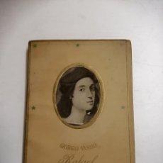 Libros de segunda mano: RAFAEL. GIORGIO VASARI. NOBEL. 1942 MADRID - BARCELONA. 1ª EDICIÓN. ED.: LA GACELA. Lote 237264930