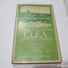 Libros de segunda mano: LAWRENCE DURRELL EL CUARTETO DE ALEJANDRÍA CLEA W5269. Lote 237266190