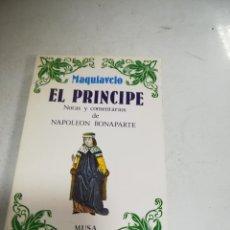 Livros em segunda mão: MAQUIAVELO. EL PRÍNCIPE. NOTAS DE NAPOLEÓN BONAPARTE. EDICIÓN ESPECIAL MUSA. 1983. RUSTICA. Lote 237432430