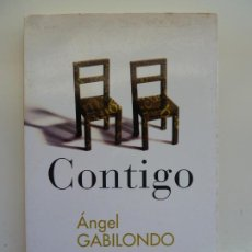 Libros de segunda mano: CONTIGO. ÁNGEL GABILONDO.. Lote 237487270