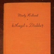 Libros de segunda mano: ÁNGEL O DIABLO?. Lote 237520350