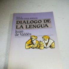 Libros de segunda mano: DIÁLOGO DE LA LENGUA. JUAN DE VALDÉS. ED ANTONIO QUILIS MORALES. P&J. 1984. RÚSTICA. Lote 237621650