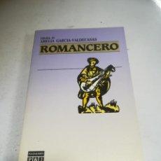 Libros de segunda mano: ROMANCERO. ED AMELIA GARCÍA-VALDECASAS. P&J. 1º ED. 1986. RÚSTICA. Lote 237621800